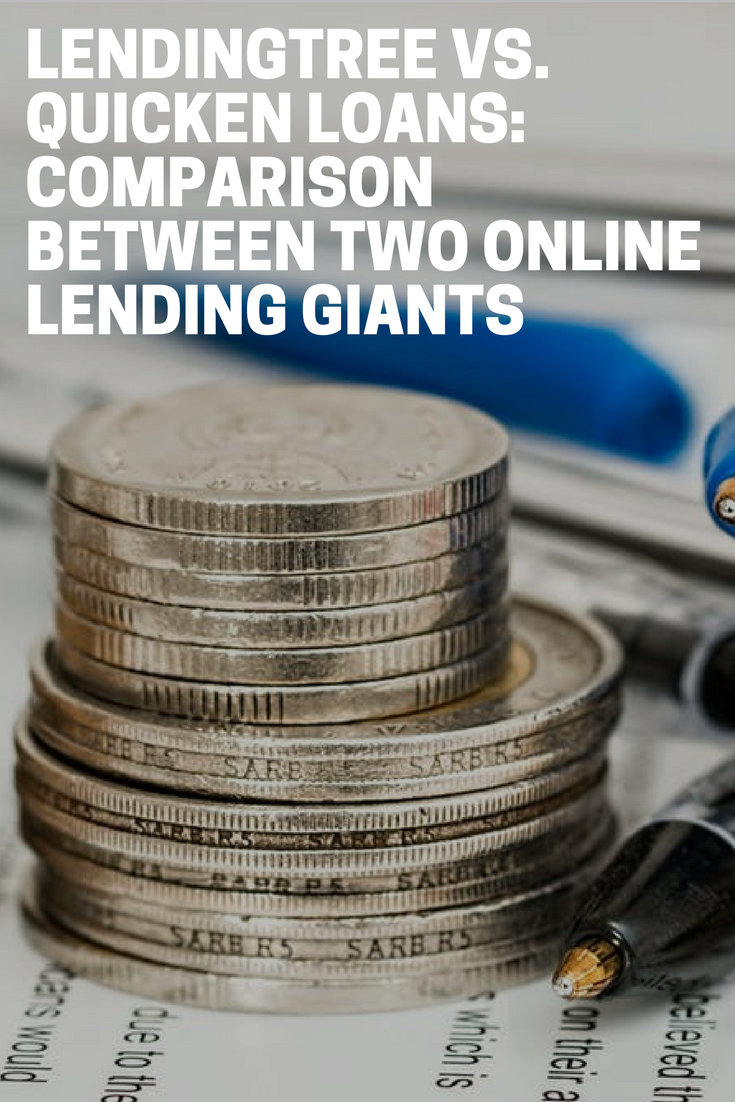 Loan Vs Lend >> Lendingtree Vs Quicken Loans An In Depth Comparison