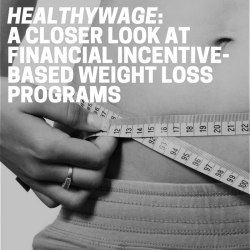 HealthyWage: A Closer Look at Financial Incentive-Based Weight Loss Programs