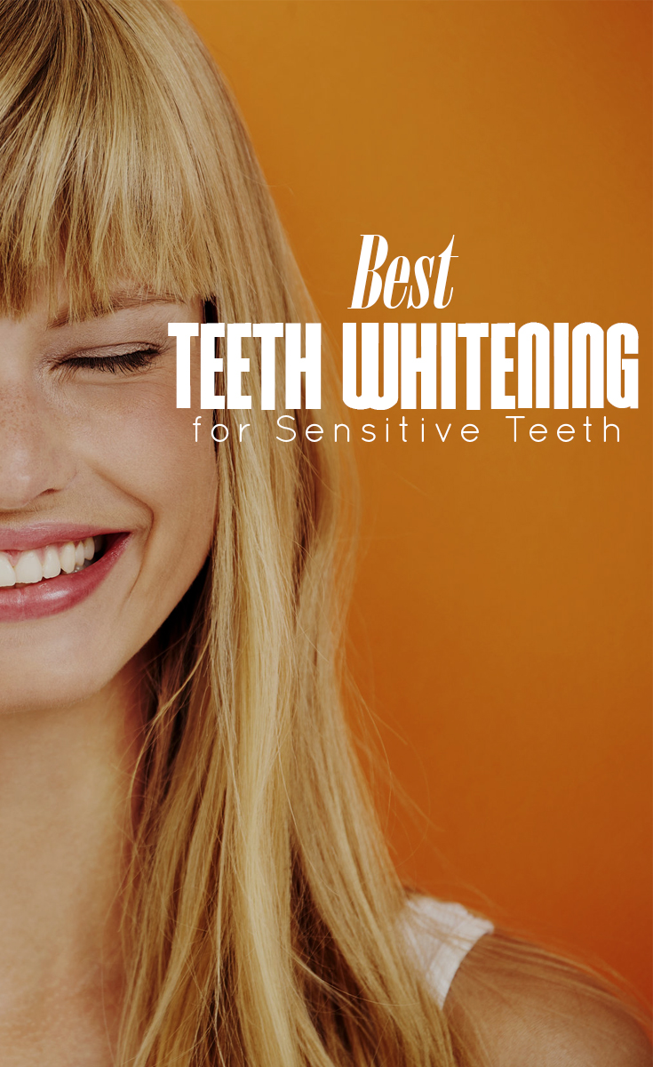 Best Teeth Whitening For Sensitive Teeth The Budget Diet
