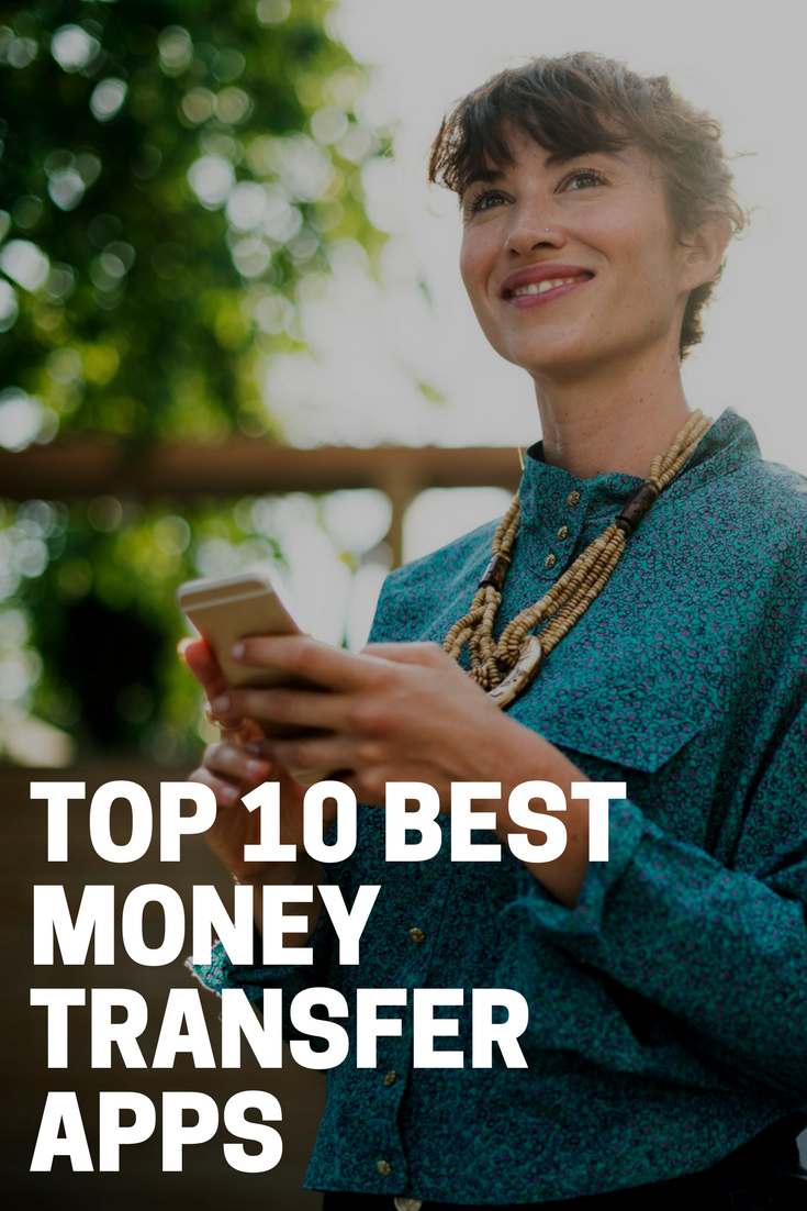 Top 10 Best Money Transfer Apps long