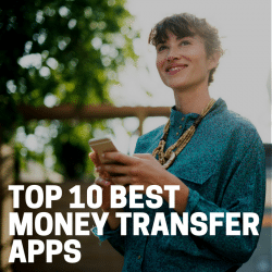 Top 10 Best Money Transfer Apps