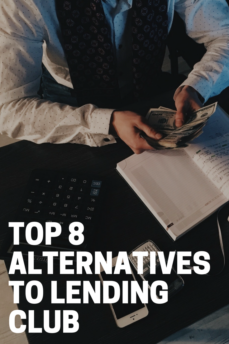 Top 8 Alternatives to Lending Club