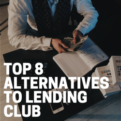 Top 8 Alternatives to Lending Club