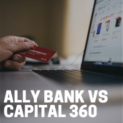 Ally-Bank-vs-Capital-360-square
