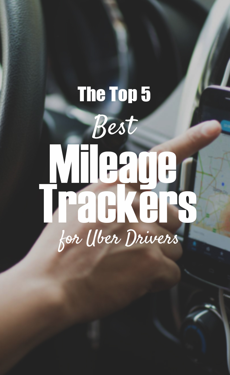 the top 5 best mileage trackers for uber drivers the budget diet