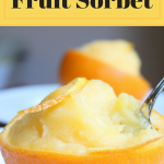 Make Homemade Fruit Sorbet from your Fruit of Choice