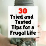 Warning: You're Losing Money by Not Doing These 30 Frugal Tips