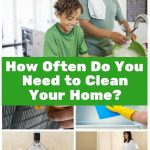 <thrive_headline click tho-post-170646 tho-test-122>How Often Do You Need to Clean Your Home?</thrive_headline>